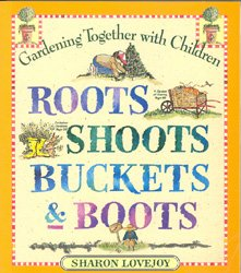 578Roots, Shoots, Buckets & Boots Gardening Together with Children