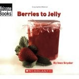 1671Berries to Jelly - Welcome Books