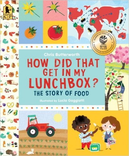 1801How Did That Get in my Lunchbox? The Story of Food