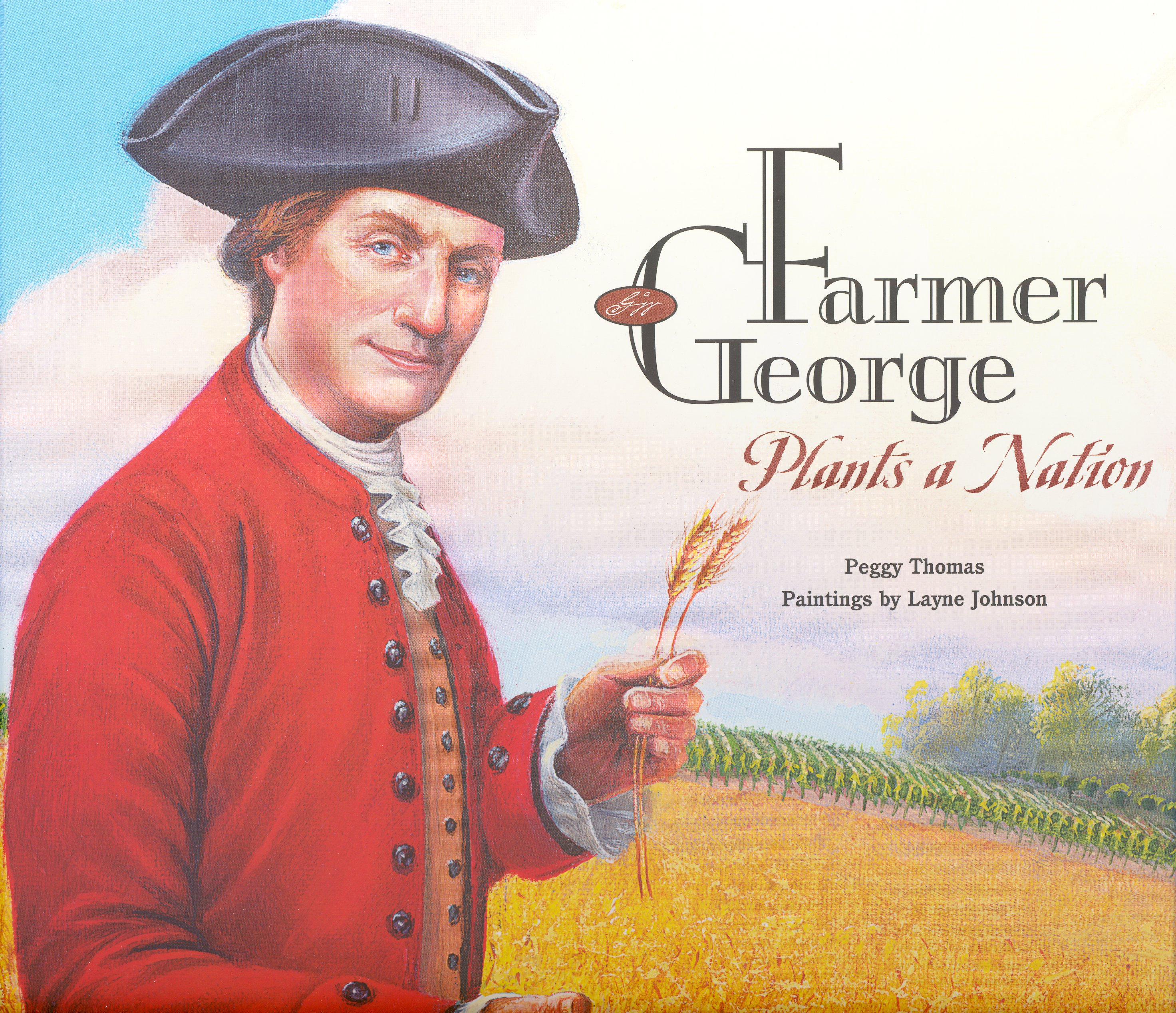708Farmer George Plants a Nation