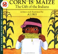 1084Corn is Maize - The Gift of the Indians