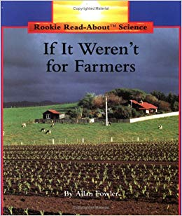 2162If It Weren't for Farmers - Rookie Read Series