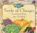 Seeds of Change: Learning from the Garden