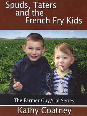 1257Spuds, Taters and the French Fry Kids