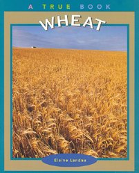 1106Wheat - A True Book