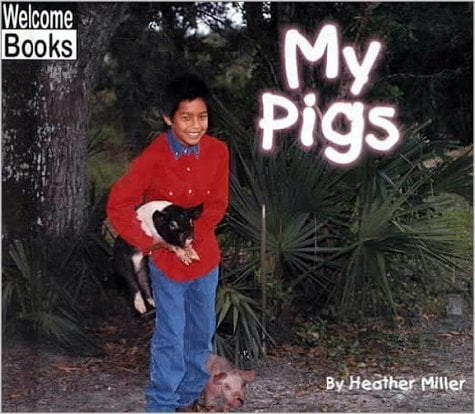 2135My Pigs - Welcome Books
