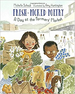 11381Fresh-Picked Poetry - A Day at the Farmer's Market